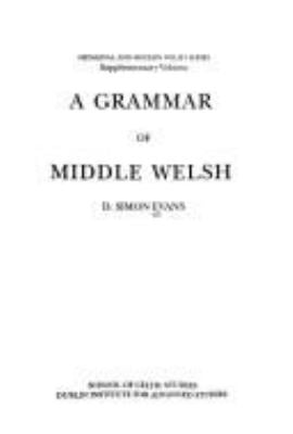 A Grammar of Middle Welsh