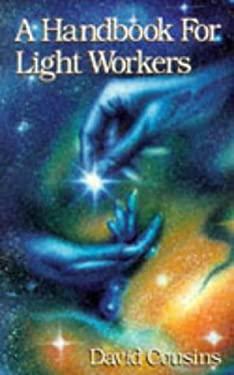 A Handbook for Light Workers 9781855885998