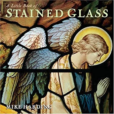A Little Book of Stained Glass 9781854105646