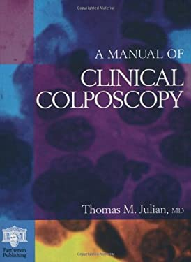 A Manual of Clinical Colposcopy 9781850706397
