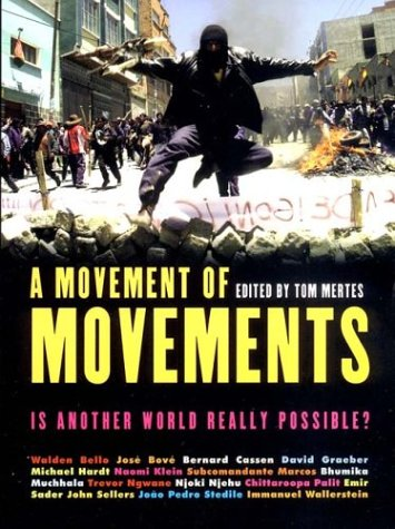 A Movement of Movements: Is Another World Really Possible? 9781859844687