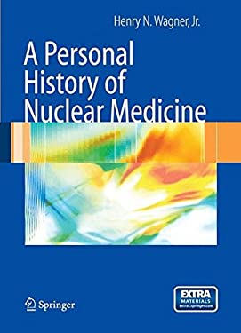 A Personal History of Nuclear Medicine [With DVD] 9781852339722