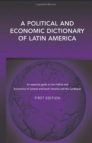 A Political and Economic Dictionary of Latin America 9781857432114