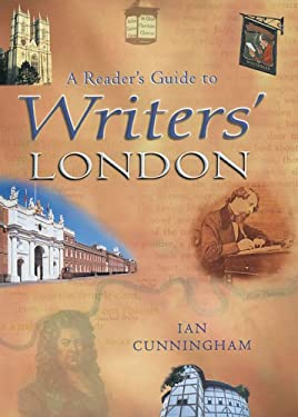 A Reader's Guide to Writers' London 9781853754258