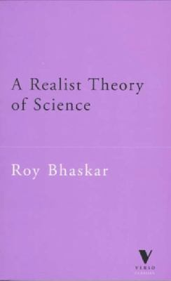 A Realist Theory of Science 9781859841037