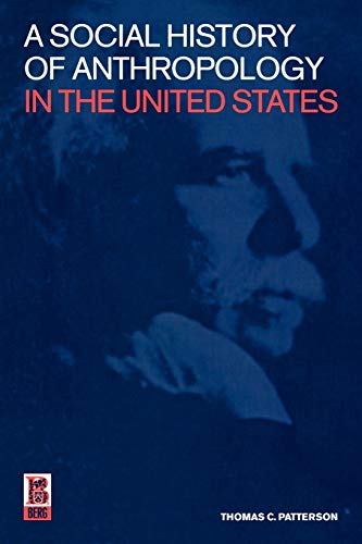 A Social History of Anthropology in the United States 9781859734940