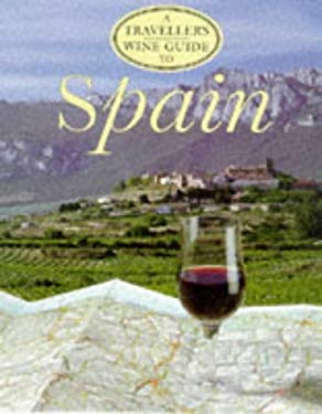A Traveller's Wine Guide to Spain 9781854105158