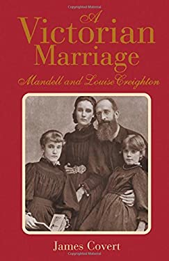 A Victorian Marriage: Mandell and Louise Creighton 9781852852603