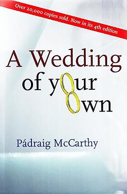 A Wedding of Your Own 9781853906787