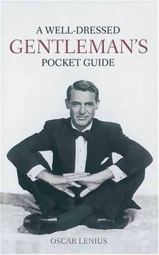 A Well-Dressed Gentleman's Pocket Guide 9781853755699