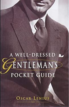 A Well-Dressed Gentleman's Pocket Guide 9781853752766