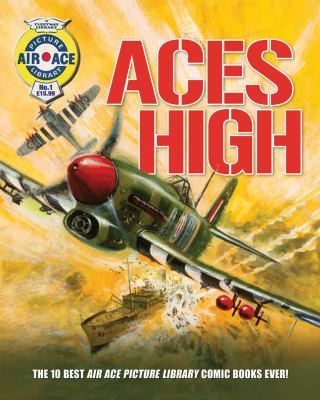 Aces High: The 10 Best Air Ace Picture Library Comic Books Ever! 9781853757037