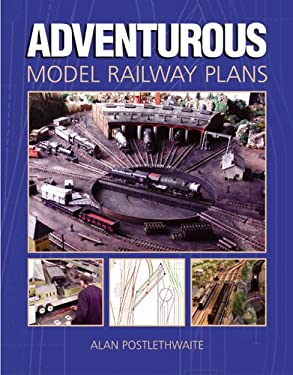 Adventurous Model Railway Plans 9781852606138