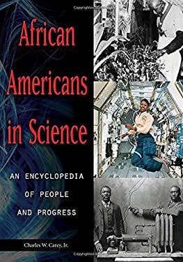 African Americans in Science [2 Volumes]: An Encyclopedia of People and Progress 9781851099986