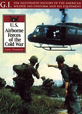 U. S. Airborne Forces of the Cold War 9781853675652