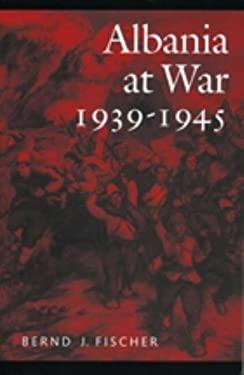 Albania at War, 1939-45
