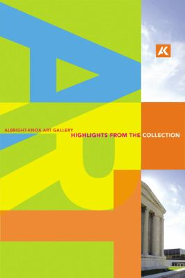 Albright-Knox Art Gallery: Highlights of the Collection 9781857596618