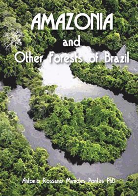 Amazonia and Other Forests of Brazil