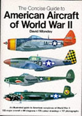 American Aircraft of World War II 9781851527069