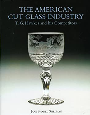 American Cut Glass Industry and T G Hawkes 9781851492503