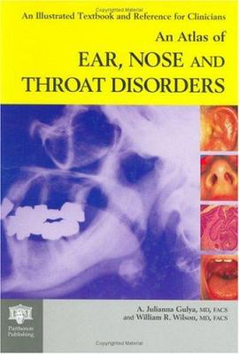 An Atlas of Ear, Nose and Throat Disorders 9781850709374