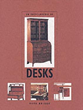 An Encyclopedia of Desks 9781856278775