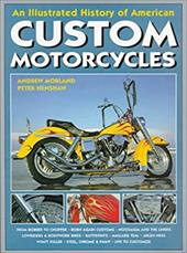 An Illustrated History of American Custom Motorcycles 7570153