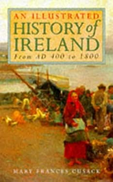 An Illustrated History of Ireland 9781858913780