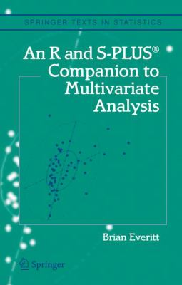 An R and S-Plus(r) Companion to Multivariate Analysis 9781852338824