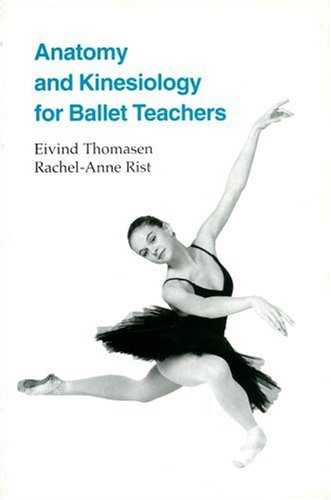 Anatomy and Kinesiology for Ballet Teachers 9781852730482