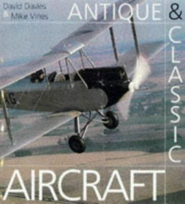Antique & Classic Aircraft 9781851528158