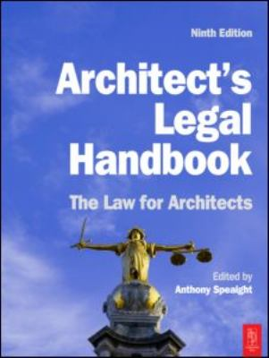 Architect's Legal Handbook: The Law for Architects 9781856176279