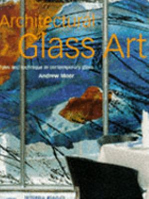 Architectural Glass Art 9781857329896