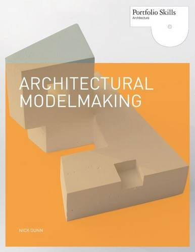 Architectural Modelmaking 9781856696708