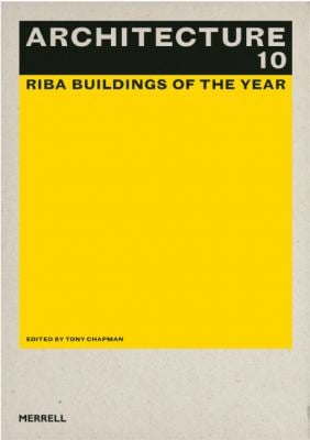 Architecture 10: Riba Buildings of the Year