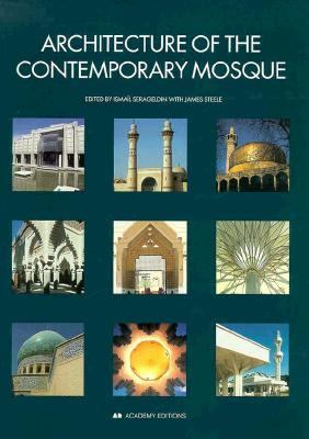 Architecture of the Contemporary Mosque 9781854903945