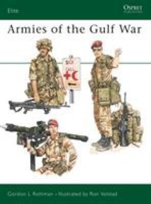 Armies of the Gulf War 9781855322776