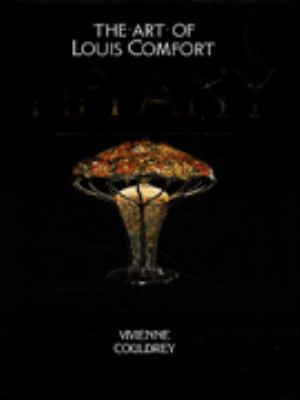 Art of Louis Comfort Tiffany, the 9781856279253