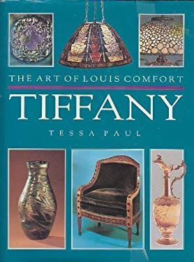 Art of Louis Comfort Tiffany, the 9781856278232