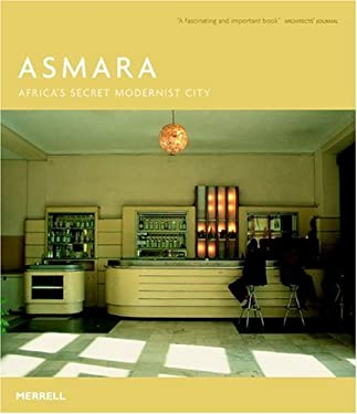 Asmara: Africa's Secret Modernist City 9781858943824