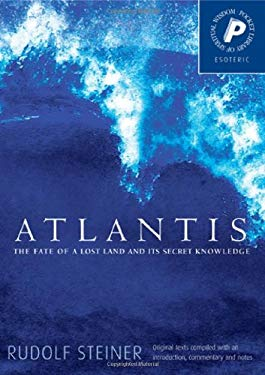 Atlantis: The Fate of a Lost Land and Its Secret Knowledge 9781855841949