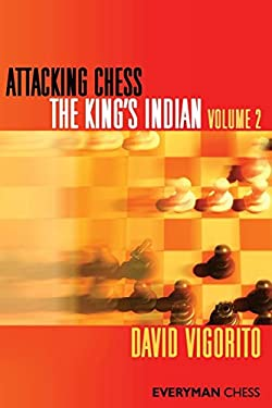Attacking Chess: King's Indian, Volume 2 9781857446647