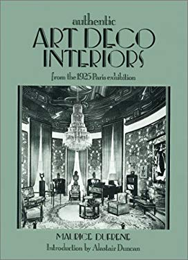Authentic Art Deco Interiors: From the 1925 Paris Exhibition 9781851491193