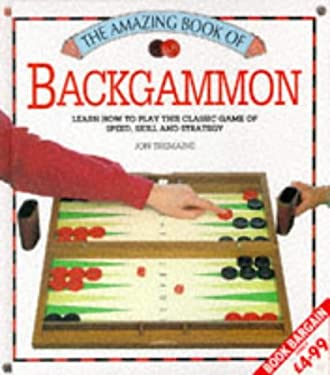 Backgammon - The Amazing Book 9781855017689
