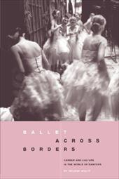 Ballet Across Borders: Career and Culture in the World of Dancers 7595426
