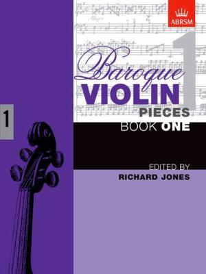 Baroque Violin Pieces, Book 1 9781854728289