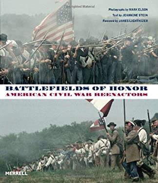 Battlefields of Honor: American Civil War Reenactors 9781858945781