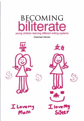 Becoming Biliterate: Young Children Learning Different Writing Systems 9781858563190