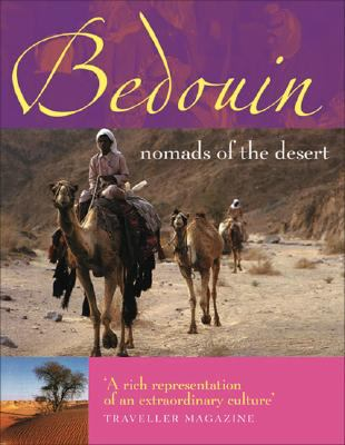 Bedouin: Nomads of the Desert 9781856267915