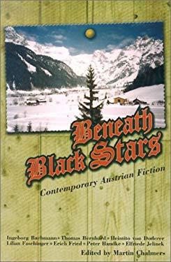 Beneath Black Stars: Contemporary Austrian Short Stories 9781852423797